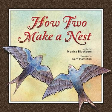 How Two Make a Nest