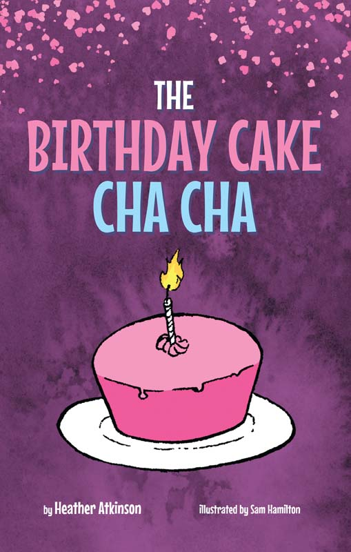 The Birthday Cake Cha-Cha